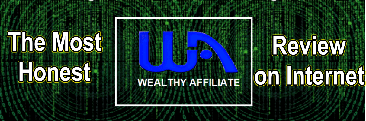 The Honest Review of Wealthy Affiliate on Internet